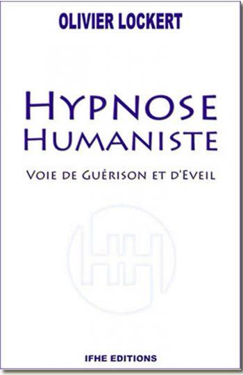 Hypnose Humaniste - OLIVIER LOCKERT